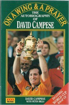 On A Wing & A Prayer:the Autobiography of David Campese Biographies CAMPESE