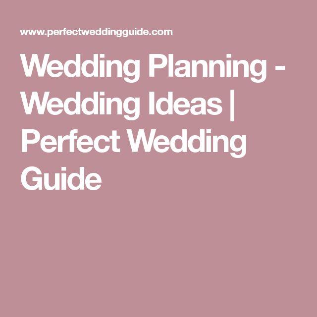 Wedding Planning - Wedding Ideas | Perfect Wedding Guide