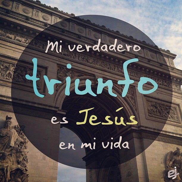 Mi verdadero triunfo es tener a #Jesús en mi vida. - taken by @Enlace Juvenil - via http://instagramm.in