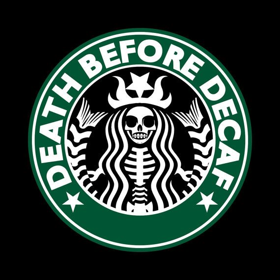 Death before Decaf We will never surrender by GorillaGypsy on Etsy, $19.95