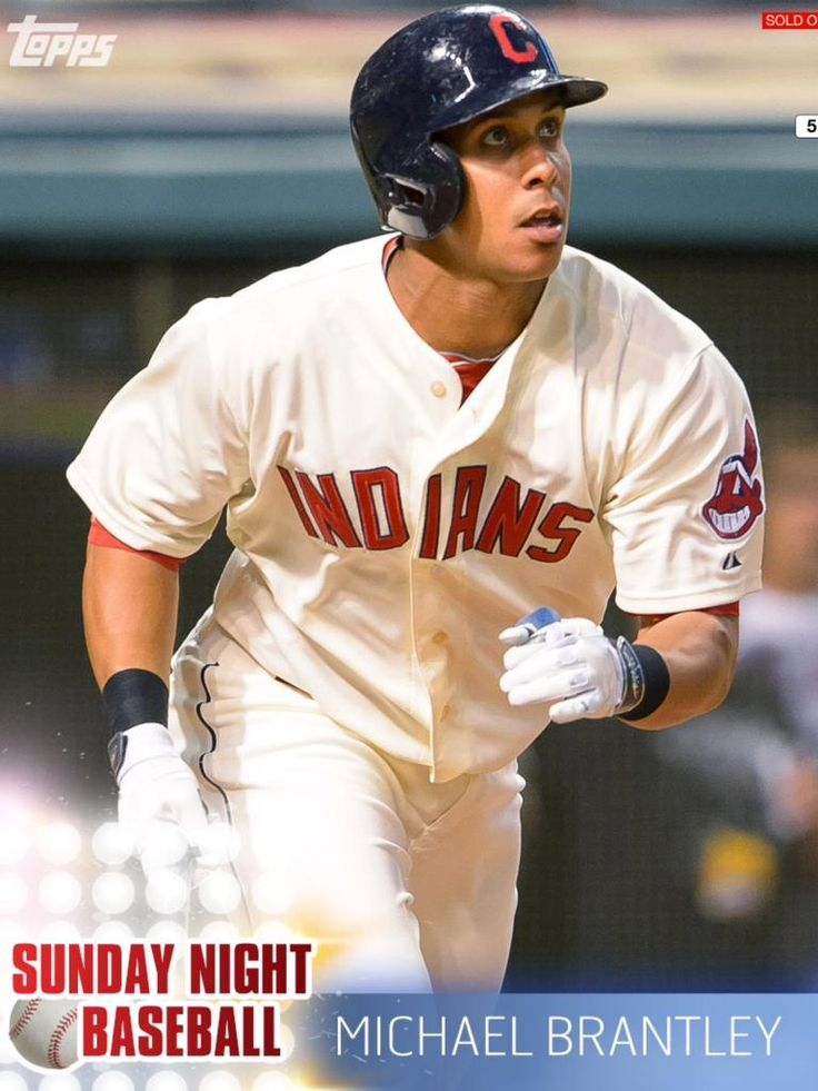 Topps Bunt Michael Brantley Indians Sunday Night Baseball Only 895 Exist | eBay