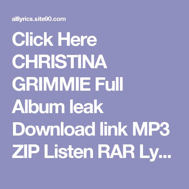 Click Here  CHRISTINA GRIMMIE Full Album leak Download link MP3 ZIP Listen RAR Lyrics    Free LEAK CHRISTINA GRIMMIE Deluxe Download 2017 ZIP TORRENT RAR Listen Lyrics     (download) CHRISTINA GRIMMIE Deluxe Download Full Album Listen Free Lyrics    DOWNLOAD 2017 CHRISTINA GRIMMIE Deluxe Download Listen Full Album Lyrics    CHRISTINA GRIMMIE Download All Song link MP3 ZIP RAR Listen Lyrics    CHRISTINA GRIMMIE Download All Song Lyrics ZIP TORRENT Listen RAR Lyrics