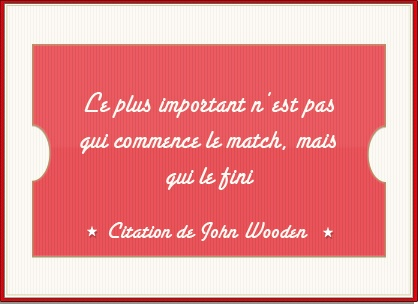 Citation de John Wooden