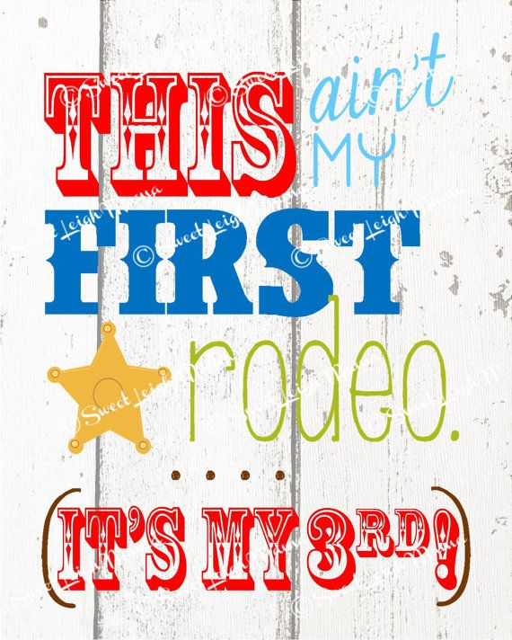 This Ain't My First Rodeo Party Printable w/ Child's Age - BOY COLORS - Matches Wild West Theme Invitations - Birthday Party Printable on Etsy, $3.99