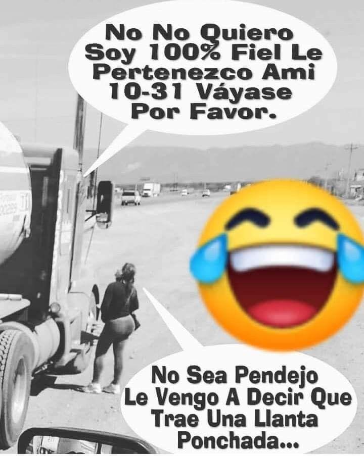 100 Fiel Jajajaja Frases De Camioneros Camiones Kenworth Buenos Dias Con Humor