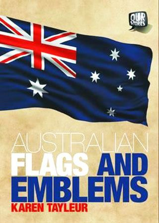 The story of Australia is told by the flags and the emblems we see around us. They display our past, our cultural heritage, our national treasures and the amazing diversity of each state