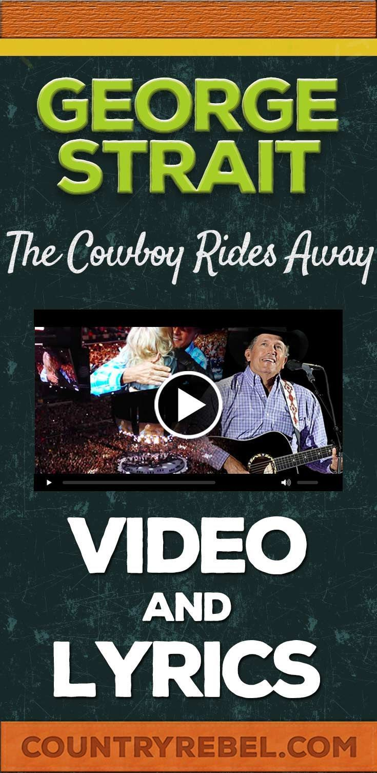 George Strait The Cowboy Rides Away Lyrics and Country Music Video http://countryrebel.com/blogs/videos/16177151-george-strait-the-cowboy-rides-away-final-show
