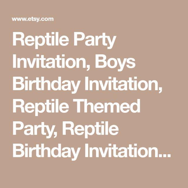 Reptile Party Invitation, Boys Birthday Invitation, Reptile Themed Party, Reptile Birthday Invitation, Snake Party, Snake Invitation,