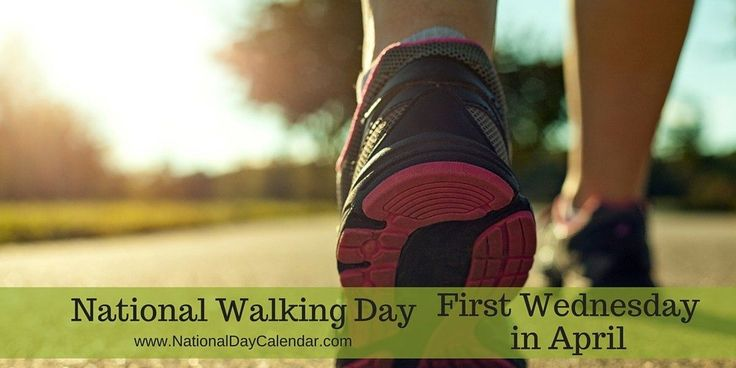 Do you live in a walkable community? Plan to get out and walk. NATIONAL WALKING DAY – First Wednesday in April - (April 5) http://www.nationaldaycalendar.com/national-walking-day-first-wednesday-in-april/