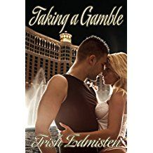 Taking a Gamble (Taking on Love Book 1)  by Trish Edmisten