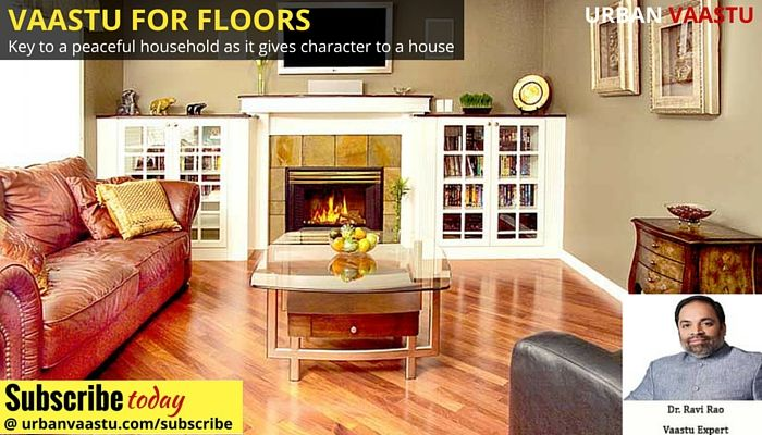 #Vaastu for #Floors : Flooring is the key to a peaceful household as it gives character to a house.