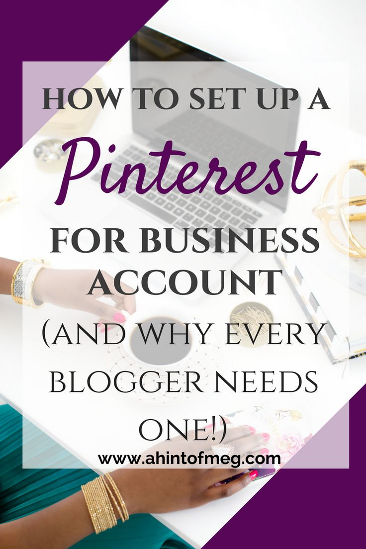 Every blogger needs a Pinterest for business account. Here is a step-by-step guide on how to set up your Pinterest for business account. Convert your existing account or create a completely new one. #pinterest #pinterestmarketing #blogging #socialmedia #socialmediamarketing