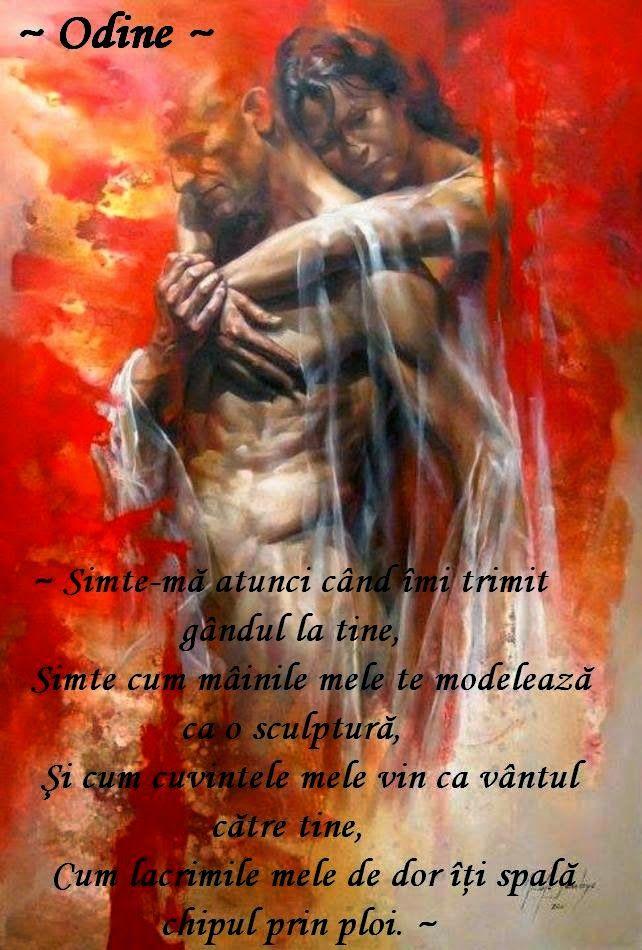 ~ Odine ~ Carte de Iubire~: ~ Simte-mă ~ (Poem de dragoste XXV) ~