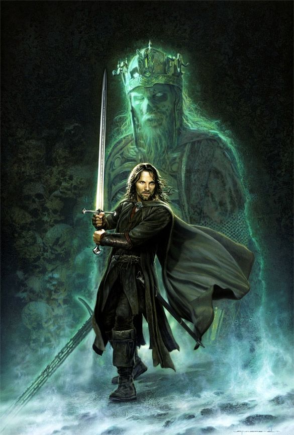 "Lord of the Rings Art Clash of Kings Aragorn Art. ""The dead do not suffer the living to pass!"""