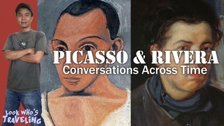 LACMA Museum Picasso and Rivera Conversations Across Time: Look Who's Tr...