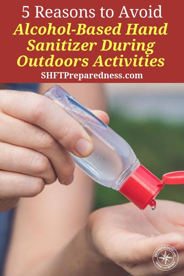 Five Reasons To Avoid Alcohol Based Hand Sanitizer During Outdoors