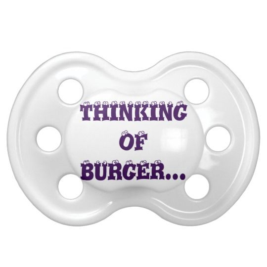 #zazzle #baby #boy #girl #gift #giftidea  #0-6months #BooginHead® #Pacifier #Thinking #Burger