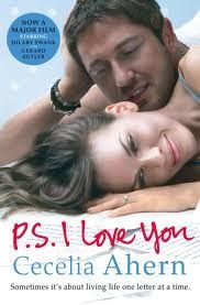 P.S. I Love You by Ceclia Ahern. I love this book!