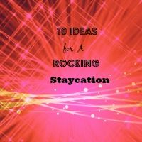 Cottage Making Mommy: 10 Ideas For A Rocking Staycation #vacations #vacationing … – The Best of Cottage Making Mommy Blog