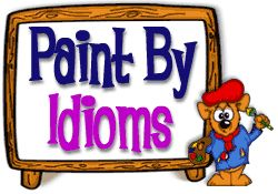 Idioms add color to language. Help FunBrain.com's grand master, Salvabear Dali, finish his paintings by identifying the correct expression. - Idioms add color to language.