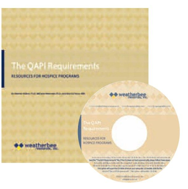 QAPI – Weatherbee Resources, Inc #palliative #care #at #home http://hotel.remmont.com/qapi-weatherbee-resources-inc-palliative-care-at-home/  #qapi hospice # QAPI Requirement: Resources for Hospice Programs The QAPI Requirement manual, authored by Melanie Merriman, PhD, MBA; Martha Tecca, MBA; and Heather Wilson, PhD, is a foundational resource that explains the QAPI CoP and standards and provides direction for developing your hospice s QAPI program. The QAPI condition of participation…