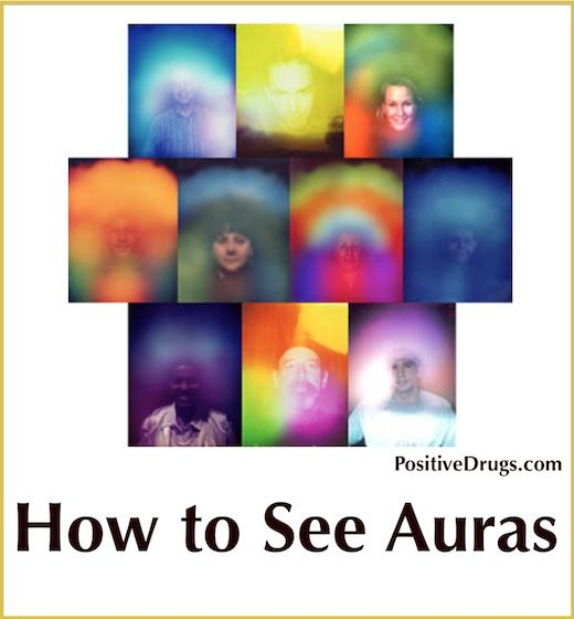 How to See an Aura (Paranormal) -PositiveMed | Positive Vibrations in Health
