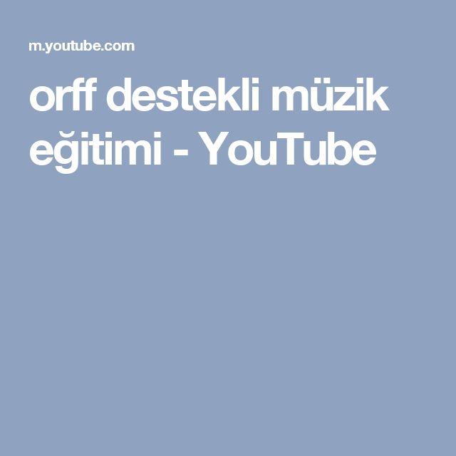 orff destekli müzik eğitimi - YouTube