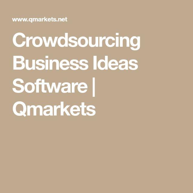 Crowdsourcing Business Ideas Software   Qmarkets