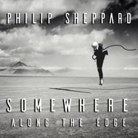 Somewhere along the edge by PhilipSheppard on SoundCloud