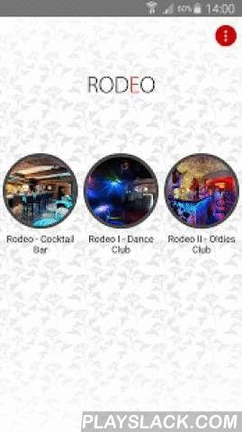 Rodeo Praha  Android App - playslack.com ,  Aplikace díky, které budete vždy v kontaktu s naším skvělým Rodeo Cocktail Lounge. Získáte okamžitý přehled o novinkách, nabídce, cenách v našem podniku a další nepostradatelné či exkluzivní informace. Kdykoliv využijte náš rezervační systém nebo nám pošlete Váše hodnocení naší restaurace. Applications through which you will always be in touch with our great Rodeo Cocktail Lounge. You get instant overview of news, menu, prices in our company and…