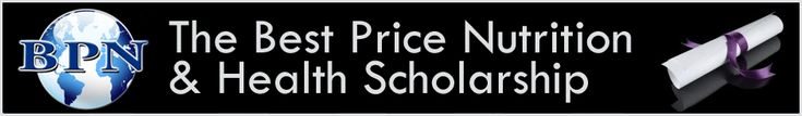 "Best Price Nutrition Student Scholarship - (1) $1,000 scholarship to student with best 750 word essay ""How Important is Nutrition to Overall Health?"" Deadline December 31, 2013."