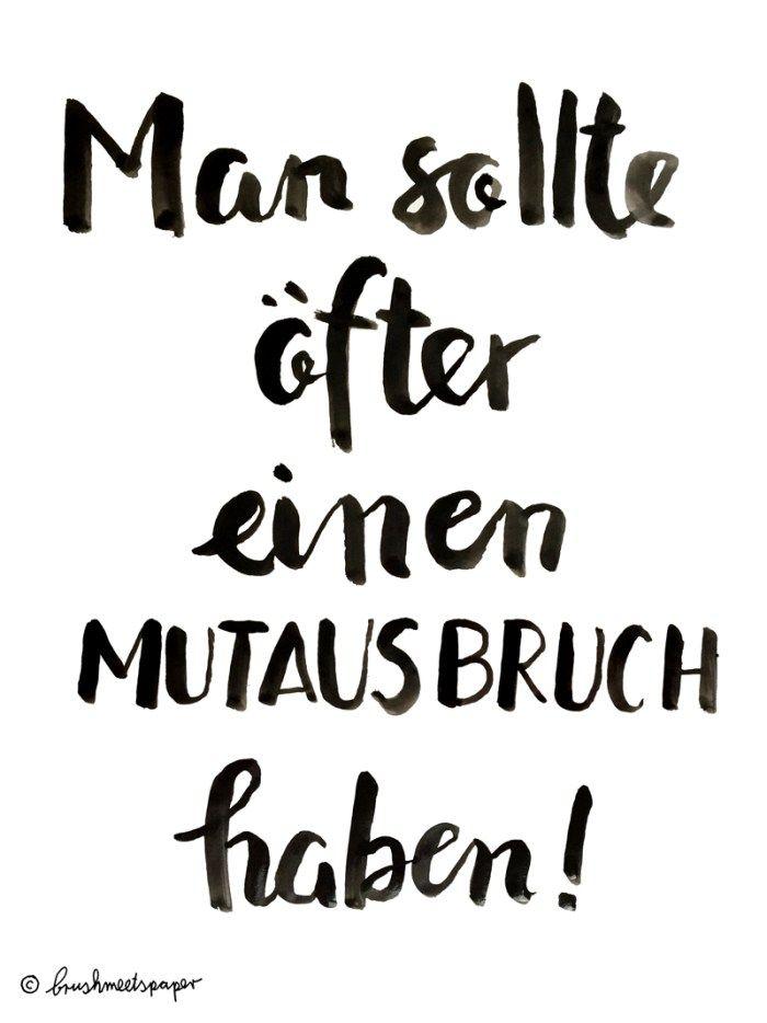 Mutausbruch – brushmeetspaper