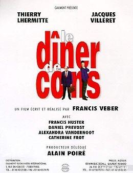 • LE DÎNER DE CONS • 1998 • FRANCIS VEBER • JACQUES VILLERET, THIERRY LHERMITTE, DANIEL PREVOST •