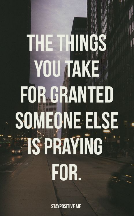 Praying for What you take For Granted
