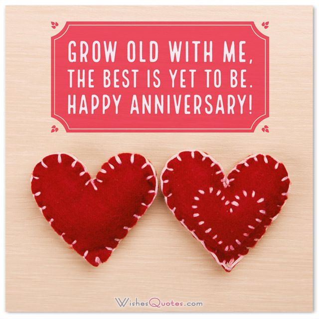 First Wedding Anniversary Wishes for Husband. Grow old with me, the best is yet to be.