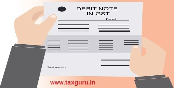 Debit Note in GST - All You want to Know - http://taxguru.in/goods-and-service-tax/debit-note-gst.html