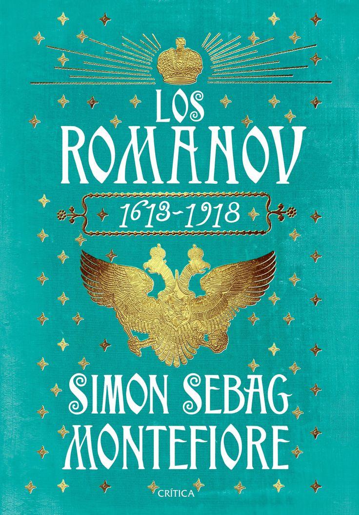 """""""LOS ROMANOV (1613-1918)""""  Simon Sebag Montefiere"""