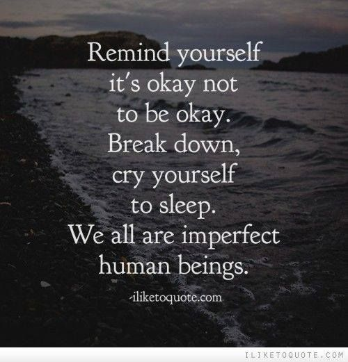 Messed Up Life Quotes: 17 Best Its Okay Quotes On Pinterest