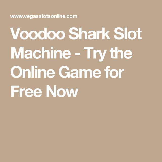 Voodoo Shark Slot Machine - Try the Online Game for Free Now