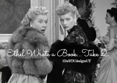 Let It Be & Celebrate: Ethel Wrote a Book...Take 2.