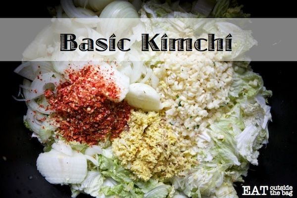 Keep away winter colds and flus by eating kimchi every day. Basic cabbage kimchi recipe from Eat Outside the Bag