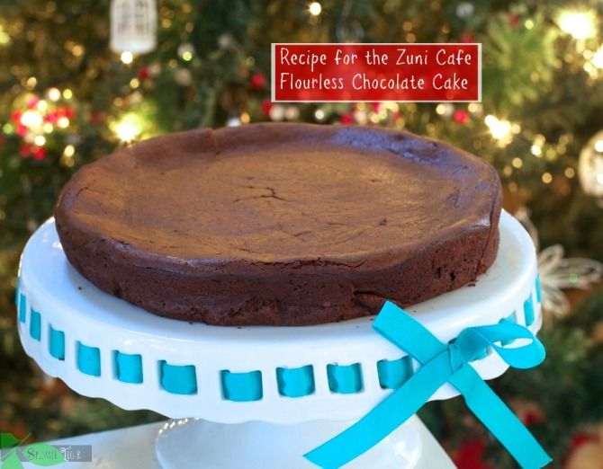 How to make the best flourless chocolate cake with Zuni Cafe's legendary recipe.