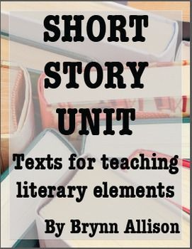 These resources are perfect for creating a short story unit or adding on to your own. Each text can also be taught as an independent lesson in any order. Students will read a variety of short stories that introduce and reinforce literary terms.