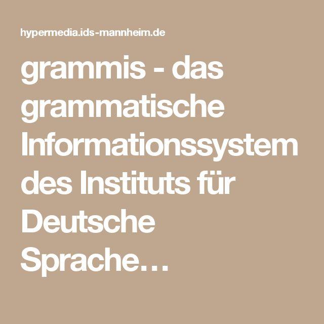 grammis - das grammatische Informationssystem des Instituts für Deutsche Sprache…
