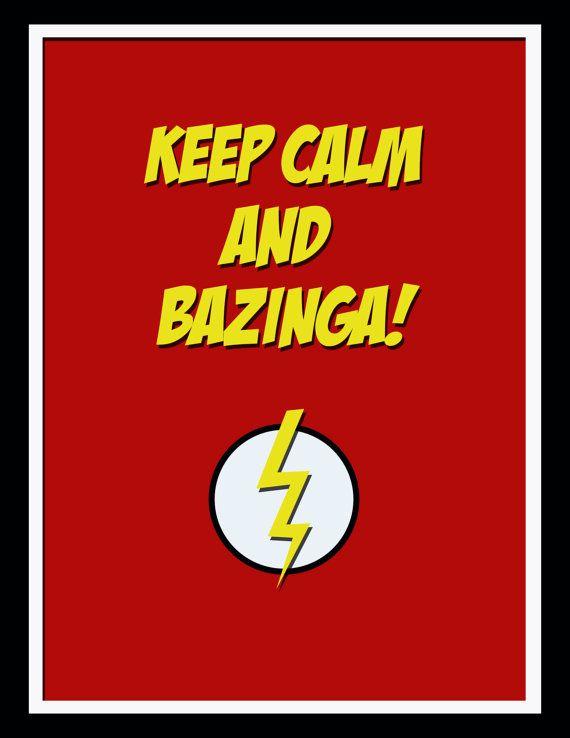 Keep Calm and BAZINGA Art Print by SamIamArt by SamIamArt on Etsy, $7.50  #bazinga #keepcalmand #bigbangtheory