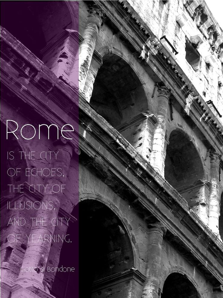17 Best Rome Quotes Images On Pinterest  Rome Quotes, The. Motivational Quotes Note Cards. Quotes About Change Divorce. Music Quotes Greek Philosophers. Sassy Lesbian Quotes. Famous Quotes Light. Inspirational Quotes New Home. Disney Quotes In Frames. Cute Quotes New Relationships