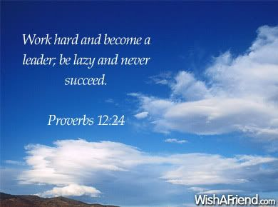 work hard and become a leader be lazy and never succeed