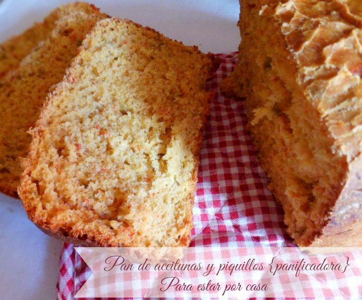 Para estar por casa: Pan de aceitunas y pimientos de piquillo {panificadora}