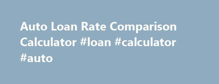 Auto Loan Calculator #auto #locator http\/\/autoremmont\/auto - auto loan calculator