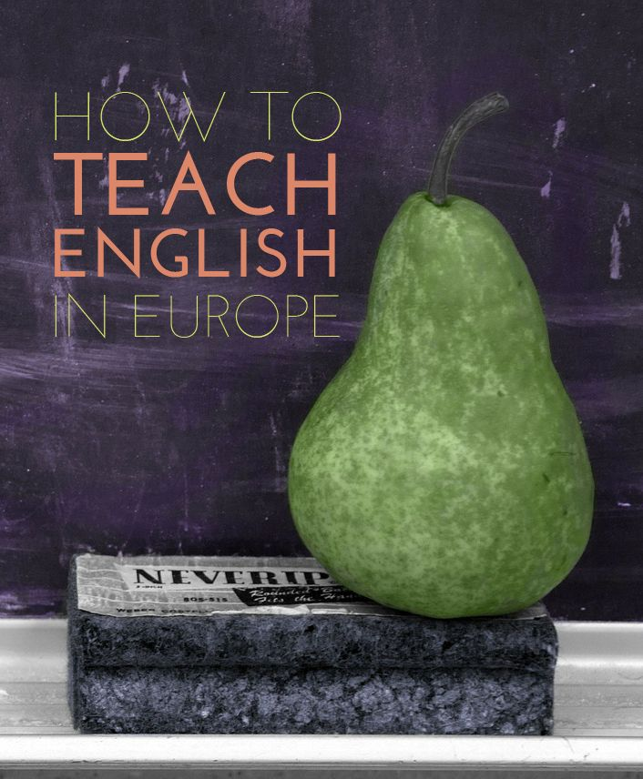 How To Get A Job Teaching English In Europe